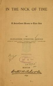 Cover of: In the nick of time | Alexander Streeter Arnold