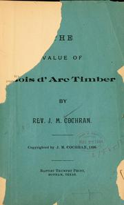 Cover of: The value of bois d'arc timber | James Madison Cochran