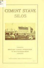 Cover of: Cement stave silos | Portland Cement Association, Chicago.