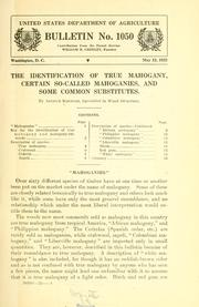 Cover of: The identification of true mahogany, certain so-called mahoganies, and some common substitutes | Arthur Koehler