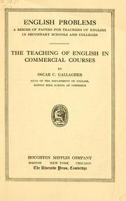 Cover of: The teaching of English in commercial courses | Oscar Charles Gallagher