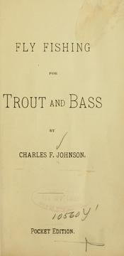 Cover of: Fly fishing for trout and bass | Charles F. Johnson