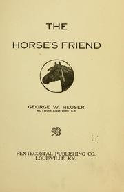 Cover of: The horse's friend | George William Heuser