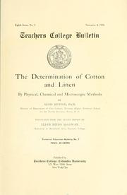 Cover of: The determination of cotton and linen by physical, chemical and microscopic methods | Alois Herzog