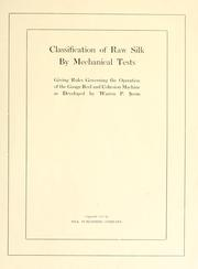 Cover of: Classification of raw silk by mechanical tests | Warren Pharoah Seem