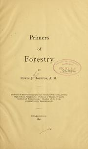 Cover of: Primers of forestry [no. 1-5] | Edwin J. Houston