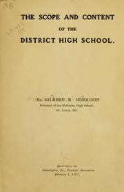 Cover of: The scope and content of the district high school | Gilbert Burnet Morrison
