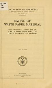 Cover of: Saving of waste paper material | United States. Bureau of foreign and domestic commerce (Dept. of commerce)