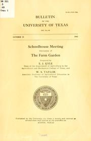Cover of: Schoolhouse meeting: discussion of the farm garden | Edwin Jackson Kyle