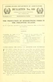 Cover of: The production of binder-twine fiber in the Philippine Islands | Harry Taylor Edwards