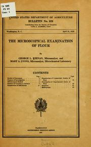 Cover of: The microscopical examination of flour | George Lawrence Keenan