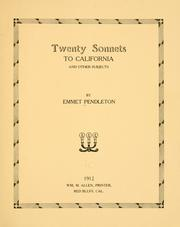 Cover of: Twenty Sonnets To California, And Other Subjects | Emmet Pendleton
