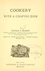 Cover of: Cookery with a chafing dish by Thomas J. Murrey