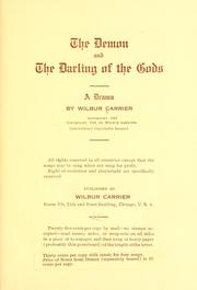 Cover of: The demon and the darling of the gods | J. Wilbur Carrier
