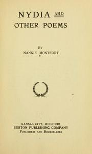 Cover of: Nydia, and other poems | Montfort, Nancy Ann (Hightower) Mrs.