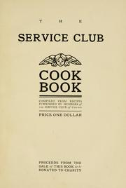 Cover of: The Service club cook book | Service club, Chicago