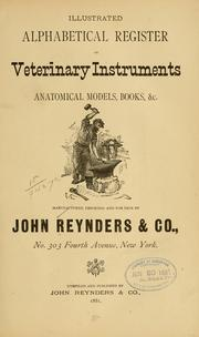 Cover of: Illustrated alphabetical register of veterinary instruments, anatomical models, books, &c | Reynders, John, & co., New York