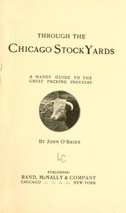 Cover of: Through the Chicago stock yards | John O'Brien