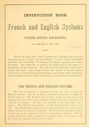 Cover of: Instruction book for the French and English systems of cutting, fitting and basting | James McCall