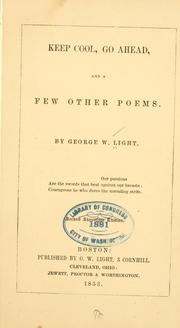 Cover of: Keep cool, Go ahead, and a few other poems | George Washington Light