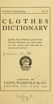 Cover of: Clothes dictionary | William Henry Baker