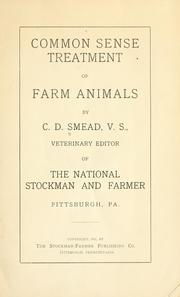 Cover of: Common sense treatment of farm animals | Clarence D. Smead