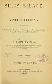 Cover of: Silos, silage, and cattle feeding | F. A. Gulley