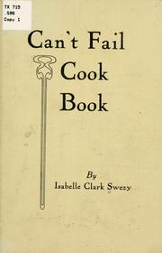 Cover of: Can't fail cook book | Isabelle Clark Swezy