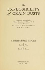 Cover of: The explosibility of grain dusts | Millers' committee of Buffalo, N.Y