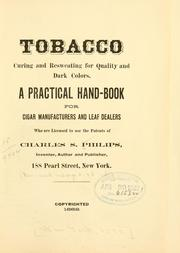 Cover of: Tobacco curing and resweating for quality and dark colors | Charles S. Philips