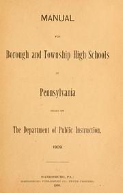 Cover of: Manual for borough and township high schools of Pennsylvania | Pennsylvania. Dept. of Public Instruction.
