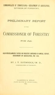 Cover of: Preliminary report of the commissioner of forestry for 1896 | Pennsylvania. Dept. of agriculture. Division of forestry