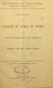Cover of: Report on the culture of sumac in Sicily | William McMurtrie