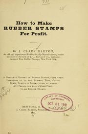 Cover of: How to make rubber stamps for profit | Josiah Clark Barton