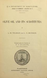 Cover of: Olive oil and its substitutes | Lucius Moody Tolman