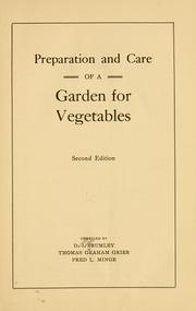 Cover of: Preparation and care of a garden for vegetables | Danile Joseph Brumley
