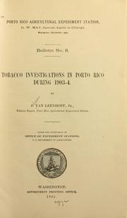 Cover of: Tobacco investigations in Porto Rico during 1903-04 | Ven Leenhoff, Johan jr