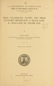 Cover of: Wild volatile-oil plants and their economic importance: I.--black sage: II.--wild sage | Frank Rabak