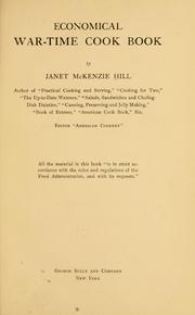 Cover of: Economical war-time cook book by Janet McKenzie Hill