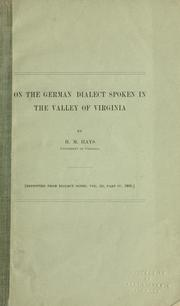 Cover of: On the German dialect spoken in the Valley of Virginia | H. M. Hays