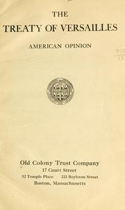 Cover of: The treaty of Versailles, American opinion by Old Colony Trust Company, Boston.