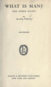 Cover of: What Is Man? and Other Essays | Mark Twain