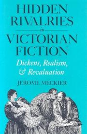 Cover of: Hidden rivalries in Victorian fiction | Jerome Meckier