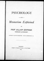 Cover of: Psychology and mesmerism explained by William Seymour
