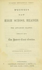 Cover of: ...McGuffey's new high school reader | William Holmes McGuffey