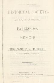 Memoir of Professor F.A. Porcher