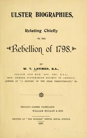 Ulster biographies, relating chiefly to the rebellion of 1798