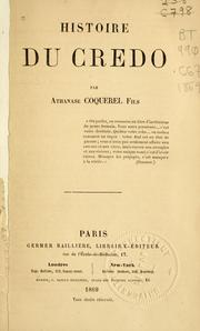 Cover of: Histoire du credo by Coquerel, Athanase