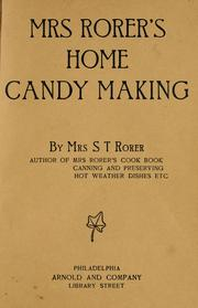 Cover of: Home candy making | Rorer, Sarah Tyson (Heston) Mrs.