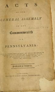 Cover of: Acts of the General Assembly of the commonwealth of Pennsylvania | Pennsylvania.